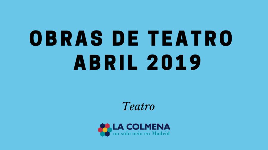 Obras-de-teatro-abril-2019