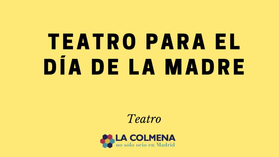 Teatro para el día de la madre
