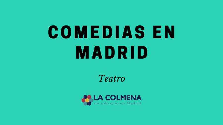 Comedias teatro Madrid