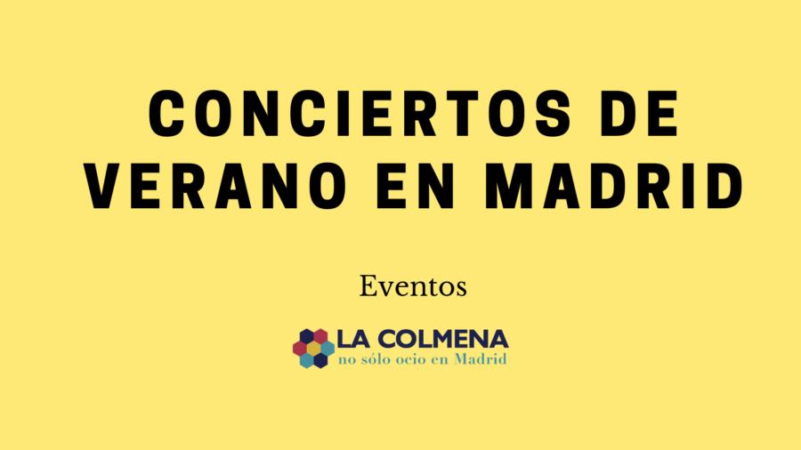 Conciertos verano Madrid