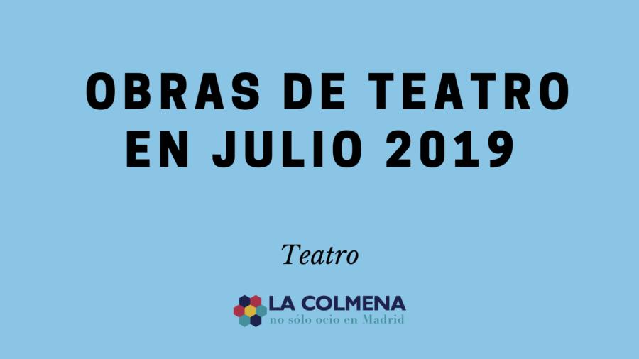 Obras de teatro julio 2019