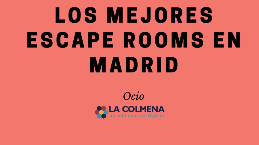 Te contamos qué es un escape room y los mejores para disfrutar en Madrid