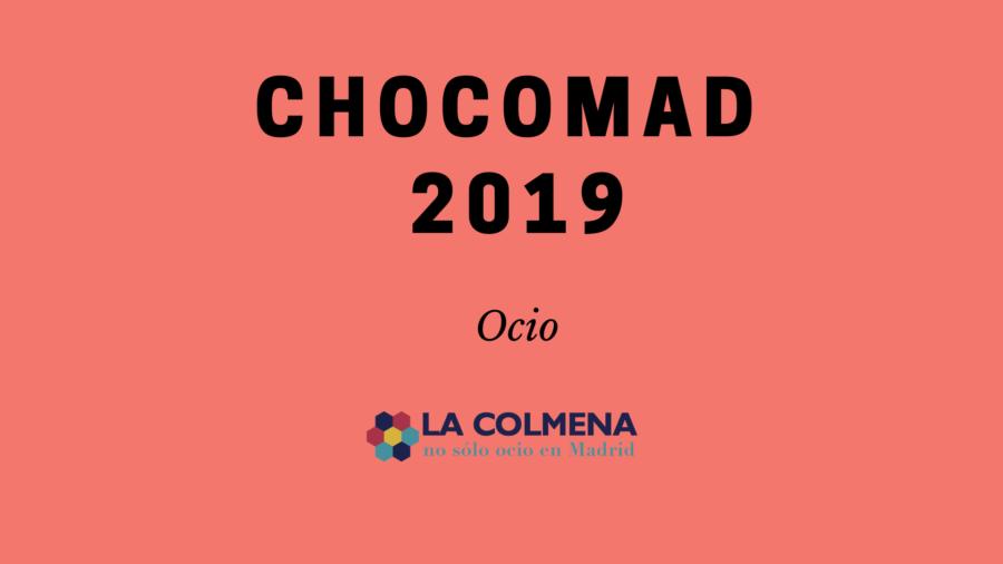 Disfruta de las numerosas actividades que te ofrece este año ChocoMad