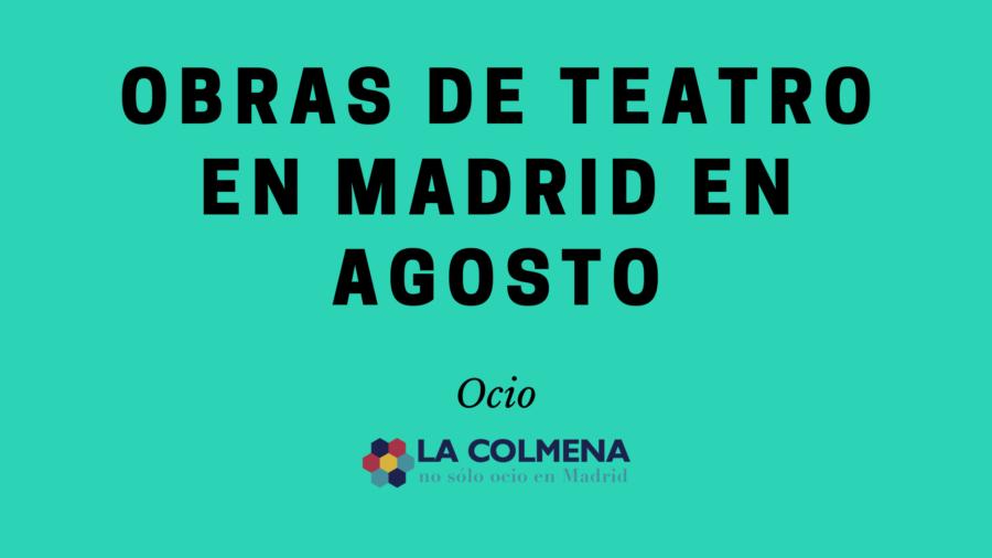 Elige entre la gran variedad de obras de teatro que te ofrece Madrid