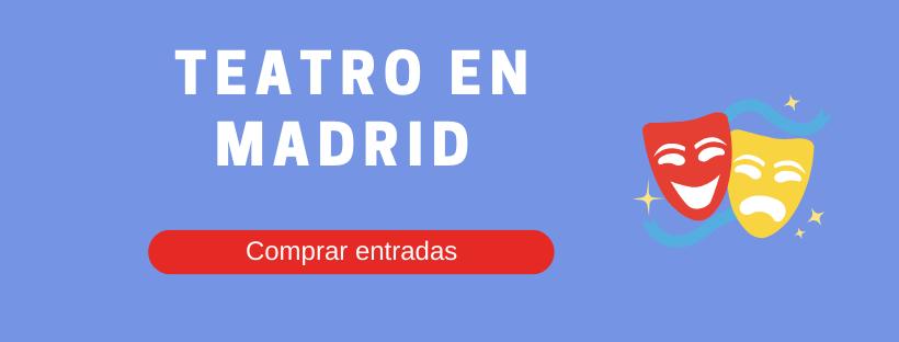 Entradas teatro en Madrid