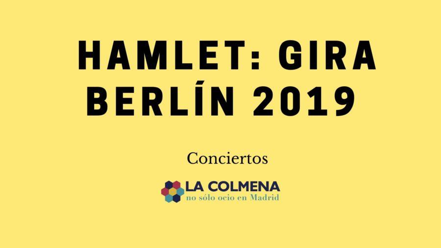 Conciertos Hamlet 2019