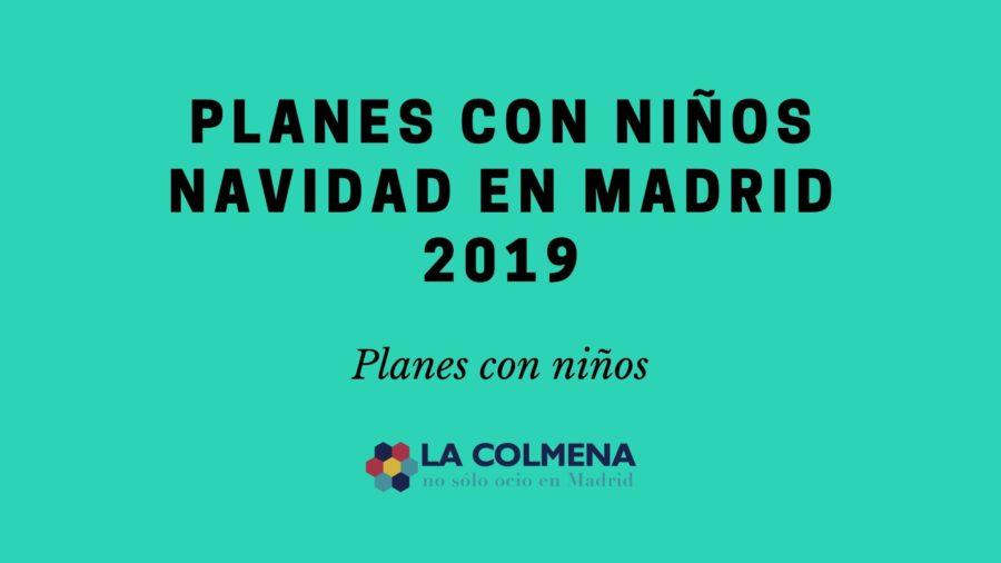 Planes con niños navidad Madrid 2019 cartela
