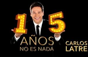 Entradas 15 Años No Es Nada con Carlos Latre