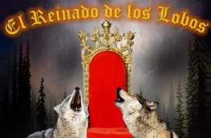 Entradas El Reinado de los Lobos