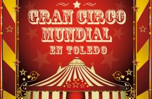 Entradas Preferentes para El Gran Circo Mundial 6 €