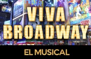 Entradas Musical Viva Broadway